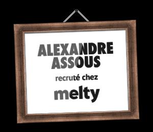 Alexandre Assous recruté chez melty