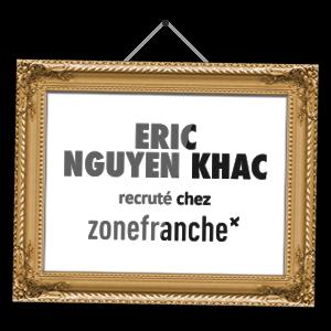 Eric Nguyen Khac recruté chez zonefranche