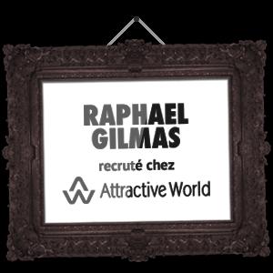 Raphael Gilmas recruté chez Attractive World